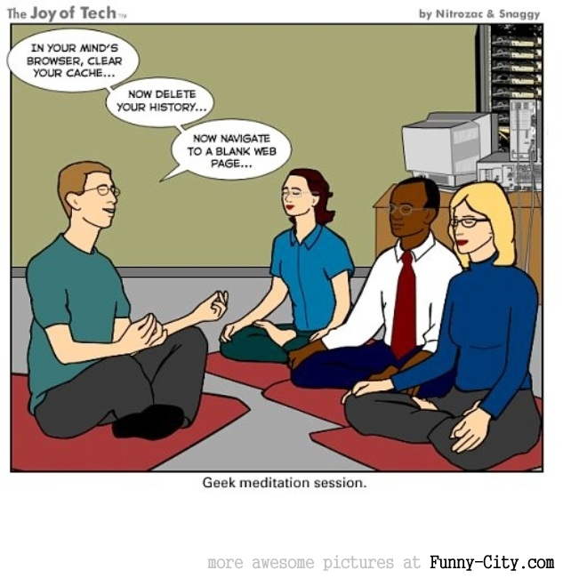 Geek meditation session! [961]