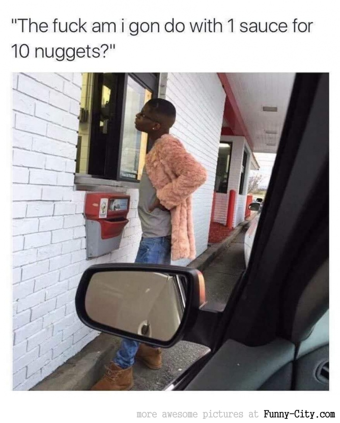One sauce for 10 nuggets, seriously?